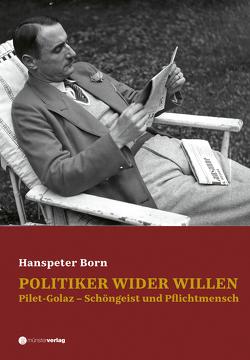 Politiker wider Willen von Born,  Hanspeter