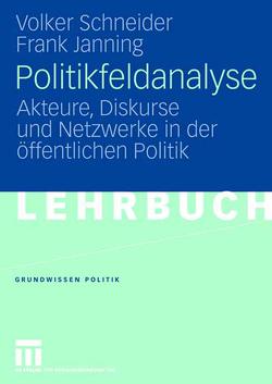 Politikfeldanalyse von Janning,  Frank, Schneider,  Volker