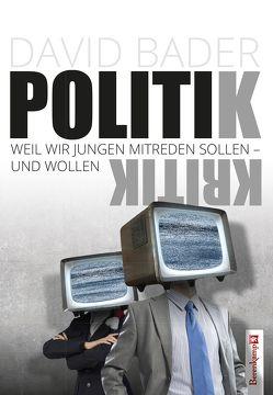 Politikkritik von Bader,  David