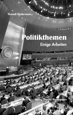 Politikthemen von Biedermann,  Thomas