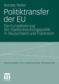 Politiktransfer der EU von Reiter,  Renate