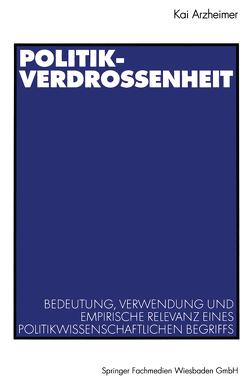 Politikverdrossenheit von Arzheimer,  Kai