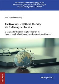 Politikwissenschaftliche Theorien als Erklärung der Empirie von Preisendörfer,  Jann