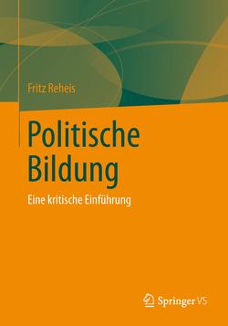 Politische Bildung von Reheis,  Fritz