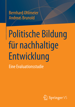 Politische Bildung für nachhaltige Entwicklung von Brunold,  Andreas, Ohlmeier,  Bernhard