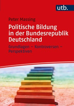 Politische Bildung in der Bundesrepublik Deutschland von Massing,  Peter