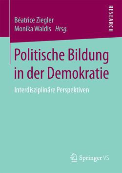 Politische Bildung in der Demokratie von Waldis,  Monika, Ziegler,  Béatrice