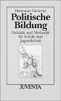 Politische Bildung von Giesecke,  Hermann