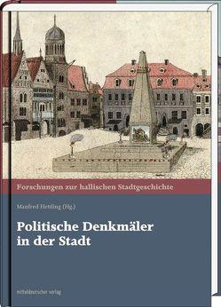 Politische Denkmäler in der Stadt von Hettling,  Manfred