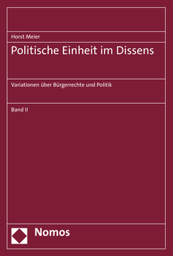 Politische Einheit im Dissens von Meier,  Horst