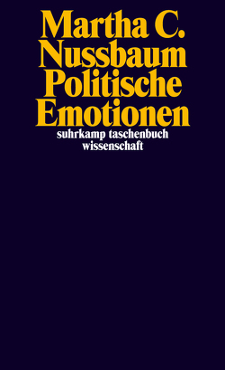 Politische Emotionen von Nussbaum,  Martha C., Utz,  Ilse