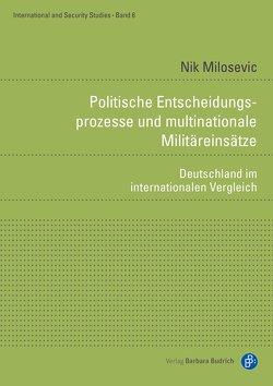 Politische Entscheidungsprozesse und multinationale Militäreinsätze von Milosevic,  Nik