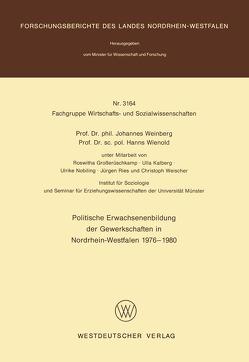Politische Erwachsenenbildung der Gewerkschaften in Nordrhein-Westfalen 1976 – 1980 von Weinberg,  Johannes