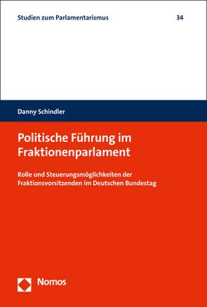 Politische Führung im Fraktionenparlament von Schindler,  Danny