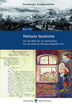 Politische Geschichte Starnbergs von Hoser,  Paul