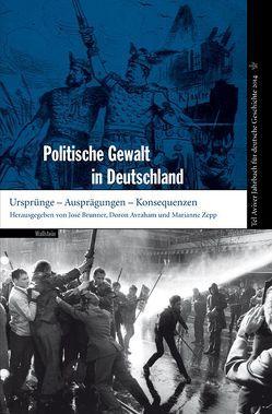 Politische Gewalt in Deutschland von Avraham,  Doron, Brunner,  José, Zepp,  Markus