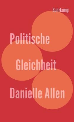 Politische Gleichheit von Allen,  Danielle, Pries,  Christine
