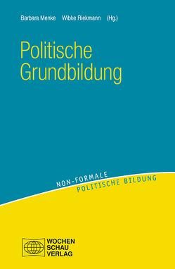 Politische Grundbildung von Menke,  Barbara, Riekmann,  Wibke