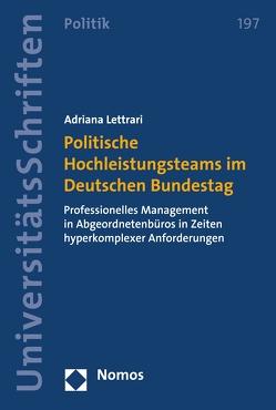 Politische Hochleistungsteams im Deutschen Bundestag von Lettrari,  Adriana
