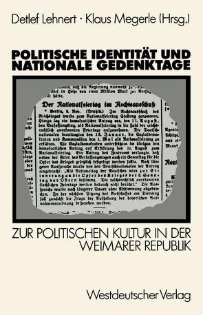 Politische Identität und nationale Gedenktage von Lehnert,  Detlef, Megerle,  Klaus