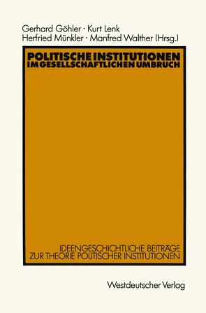 Politische Institutionen im gesellschaftlichen Umbruch von Göhler,  Gerhard