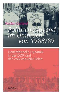 Politische Jugend im Umbruch von 1988/89 von Gerland,  Kirsten