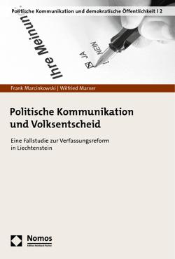 Politische Kommunikation und Volksentscheid von Marcinkowski,  Frank, Marxer,  Wilfried