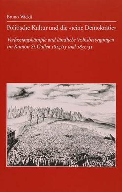 """Politische Kultur und die """"reine Demokratie"""" von Wickli,  Bruno"""
