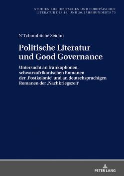 Politische Literatur und Good Governance von Séidou,  N'Tchombitché