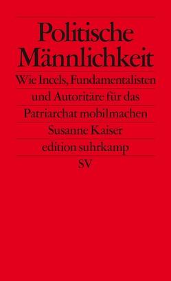 Politische Männlichkeit von Kaiser,  Susanne