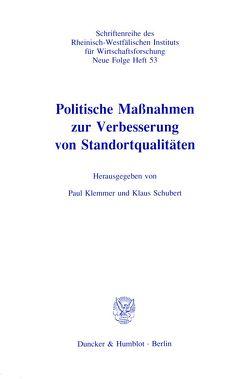 Politische Maßnahmen zur Verbesserung von Standortqualitäten. von Klemmer,  Paul, Schubert,  Klaus