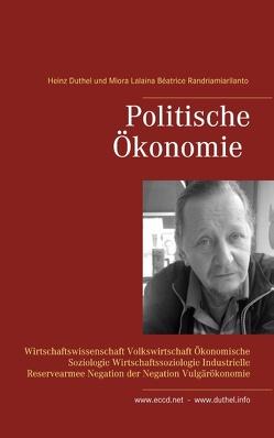 Politische Ökonomie von Duthel,  Heinz, Randriamiarilanto,  Miora Lalaina Béatrice