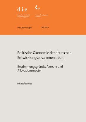 Politische Ökonomie der deutschen Entwicklungszusammenarbeit von Bohnet,  Michael