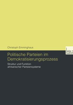 Politische Parteien im Demokratisierungsprozess von Emminghaus,  Christoph