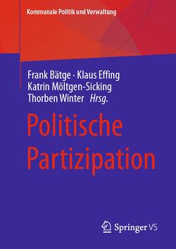 Politische Partizipation von Bätge,  Frank, Effing,  Klaus, Möltgen-Sicking,  Katrin, Winter,  Thorben