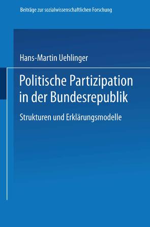 Politische Partizipation in der Bundesrepublik von Uehlinger,  Hans-Martin