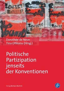 Politische Partizipation jenseits der Konventionen von de Nève,  Dorothée, Olteanu,  Tina