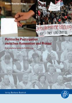 Politische Partizipation zwischen Konvention und Protest von Hoecker,  Beate