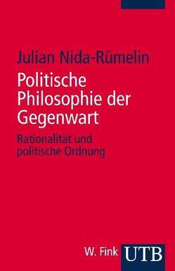 Politische Philosophie der Gegenwart von Nida-Ruemelin,  Julian