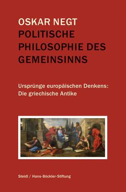 Politische Philosophie des Gemeinsinns von Negt,  Oskar, Wallat,  Hendrik