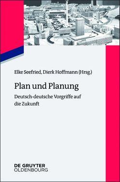 Plan und Planung von Hoffmann,  Dierk, Seefried,  Elke