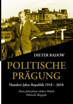Politische Prägung von Radow,  Dieter