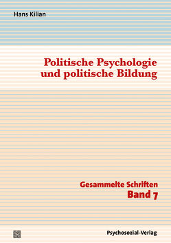 Politische Psychologie und politische Bildung von Goldhuhle,  Bjarne, Kilian,  Hans, Plontke,  Sandra, Straub,  Jürgen