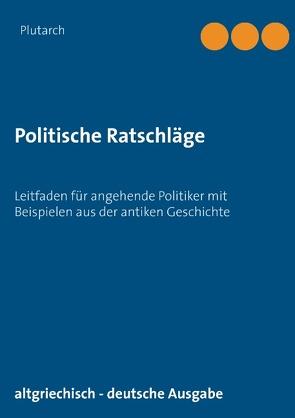 Politische Ratschläge von Hinz,  Dietmar, Plutarch