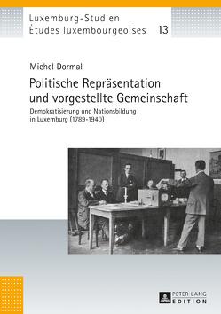 Politische Repräsentation und vorgestellte Gemeinschaft von Dormal,  Michel