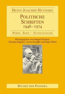 Politische Schriften – 1946-1974 von Heydorn,  Heinz J, Heydorn,  Irmgard, Kappner,  Hartmut, Koneffke,  Gernot, Weick,  Edgar