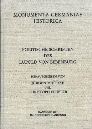 Politische Schriften des Lupold von Bebenburg von Flüeler,  Christoph, Miethke ,  Jürgen