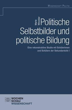 Politische Selbstbilder und politische Bildung von Winckler,  Marie