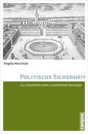 Politische Sicherheit von Marciniak,  Angela