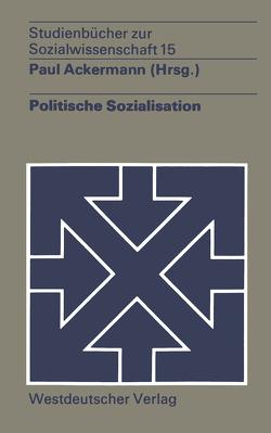 Politische Sozialisation von Ackermann,  Paul
